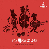 The Wrigglers - Mento Classics from the 50's