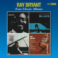 Ray Bryant - Four Classic Albums (Ray Bryant Trio 1956 / Alone with the Blues / Little Susie / Hollywood Jazz Beat) [Remastered]