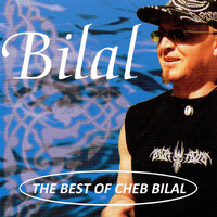 Cheb Bilal - Best of Cheb Bilal