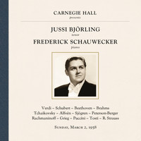 Jussi Björling - Jussi Björling at Carnegie Hall, New York City, March 2, 1958