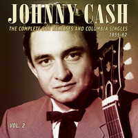 Johnny Cash - The Complete Sun Releases and Columbia Singles 1955-62, Vol. 2