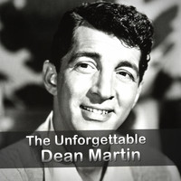Dean Martin - The Unforgettable Dean Martin