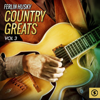 Ferlin Husky - Country Greats, Vol. 3