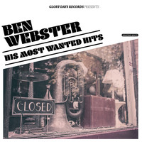 Ben Webster - His Most Wanted Hits