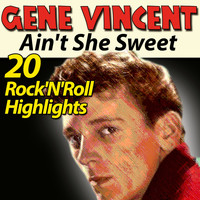 Gene Vincent - Gene Vincent (20 Rock'N'Roll Highlights)