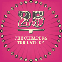 The Cheapers - Too Late EP