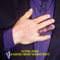 Elton John - A Good Heart (Radio Edit)