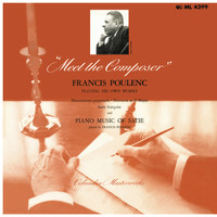 Francis Poulenc - Meet the Composer - Francis Poulenc Playing His Own Works