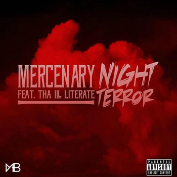 Mercenary - Night Terror (feat. Tha Ill Literate)