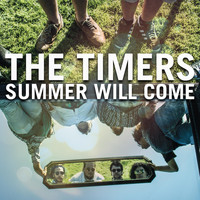 The Timers - Summer Will Come