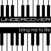 Undercover - Bring Me to Life