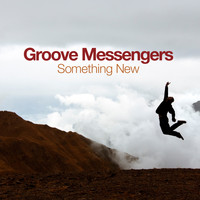 Groove Messengers - Something New