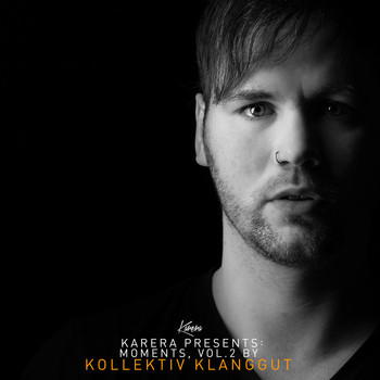 Various Artists - Karera Pres. Moments, Vol. 2 (Compiled By Kollektiv KlangGut)