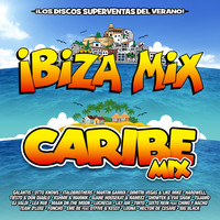Various Artists - Ibiza Mix & Caribe Mix 2016