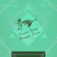 Count Basie & His Orchestra - Peasant Tasting Christmas Dinner