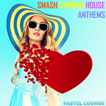 Smash summer house anthems 2016 various artists for Best house anthems