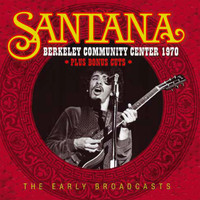 Santana - Berkeley Community Center 1970 (Live)