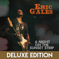 Eric Gales - A Night on the Sunset Strip (Live) [Deluxe Edition]