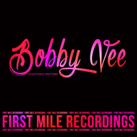 Bobby Vee - Bobby Vee - A Collection of Great Songs