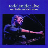 Todd Snider - Near Truths and Hotel Rooms Live