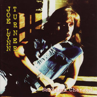 Joe Lynn Turner - Nothing's Changed