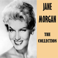 Jane Morgan - The Collection