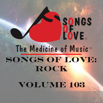 Ramirez - Songs of Love: Rock, Vol. 103