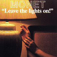 Monet - Leave the Lights On