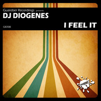 DJ Diogenes - I Feel It