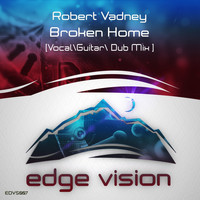 Robert Vadney - Broken Home