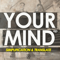 Simplification & Translate - Your Mind EP