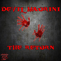 Devil Maurini - The Return