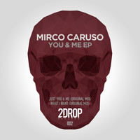 Mirco Caruso - You & Me EP