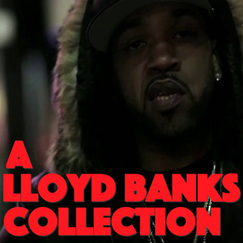 Lloyd Banks - A Lloyd Banks Collection