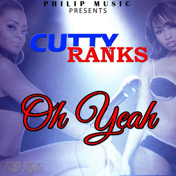 Cutty Ranks - Oh Yeah