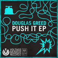 Douglas Greed - Push It EP