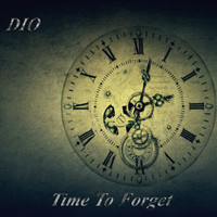 Dio - Time To Forget