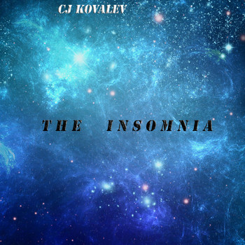 CJ Kovalev - The Insomnia
