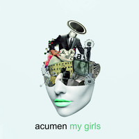 Acumen - My Girls