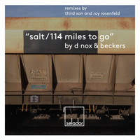 D-Nox & Beckers - Salt / 114 Miles to Go