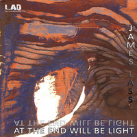 James Lass - At The End Will Be Light