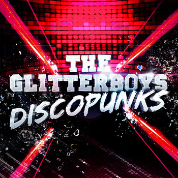 The Glitterboys - Discopunks