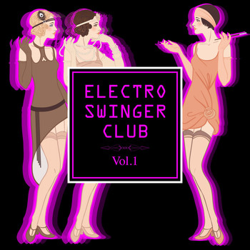 Various Artists - Electro Swinger Club, Vol. 1