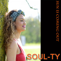 Soul-Ty - Sun Is Coming Out