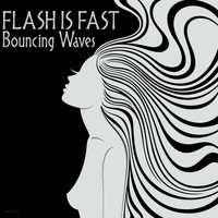 Flash Is Fast - Bouncing Waves