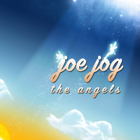 Joe Jog - The Angels