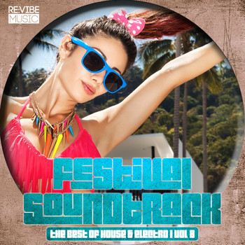 Various Artists - Festival Soundtrack - Best of House & Electro, Vol. 8