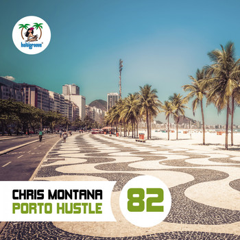 Chris Montana - Porto Hustle