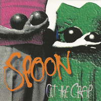 Spoon - Cut the Crap