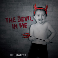 The Howlers - The Devil in Me